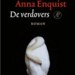 De verdovers Anne Enquist
