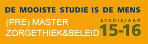 Introductie (pre)Master Zorgethiek & Beleid, studiejaar 15-16