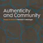 Authenticity and Community Herman Meininger